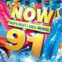 艺人名: N - 【送料無料】 NOW(コンピレーション) / Now That's What I Call Music 91 輸入盤 【CD】