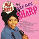 艺人名: D - Dee Dee Sharp ディーディーシャープ / All The Hits By Dee Dee Sharp (紙ジャケット) 【CD】