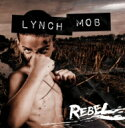 Artist Name: L - 【送料無料】 Lynch Mob / Rebel 輸入盤 【CD】
