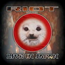 艺人名: R - Riot ライオット / Riot In Japan-live 輸入盤 【CD】