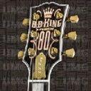摇滚乐 - B.B. King ビービーキング / 80 + 1 【CD】