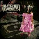 艺人名: B - 【送料無料】 Butcher Babies / Take It Like A Man 輸入盤 【CD】