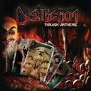 Artist Name: D - Destruction デストラクション / Thrash Anthems 【CD】