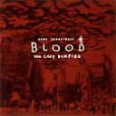 「BLOOD THE LAST VAMPIRE」 ゲーム・サウンドトラック 【CD】