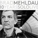 【送料無料】 Brad Mehldau ブラッドメルドー / 10 Years Solo Live (8LP Box) 【LP】