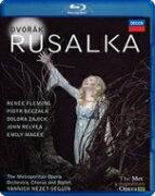 Dvorak ドボルザーク / 『ルサルカ』全曲 シェンク演出、ネゼ=セガン&メトロポリタン歌劇場、フレミング、ベチャワ、他(2014 ステレオ) 【BLU-RAY DISC】