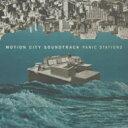 艺人名: M - Motion City Soundtrack モーションシティサウンドトラック / Panic Stations 輸入盤 【CD】