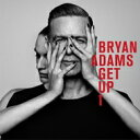 【送料無料】 Bryan Adams ブライアンアダムス / Get Up 【SHM-CD】