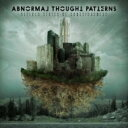 艺人名: A - Abnormal Thought Patterns / Altered States Of Consciousness 輸入盤 【CD】