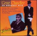 藝人名: G - Gene Chandler / Greatest Hits 輸入盤 【CD】