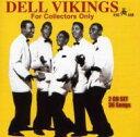 艺人名: D - 【送料無料】 Del Vikings / Collectors 輸入盤 【CD】