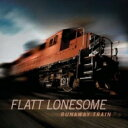 艺人名: F - Flatt Lonesome / Runaway Train 輸入盤 【CD】