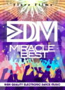 Edm Miracle Best 【DVD】