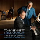 藝人名: T - Tony Bennett / Bill Charlap / Silver Lining: The Songs Of Jerome Kern 輸入盤 【CD】