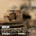 Artist Name: W - 【送料無料】 Wordsworth / Donel Smokes / New Beginning 輸入盤 【CD】