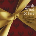 Artist Name: E - Earth Wind And Fire アースウィンド&ファイアー / Classic Christmas Album 輸入盤 【CD】
