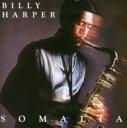 Artist Name: B - 【送料無料】 Billy Harper ビリーハーパー / Somalia 輸入盤 【CD】