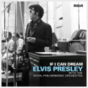 Elvis Presley エルビスプレスリー / If I Can Dream: Elvis Presley With The Royal Philharmonic Orchestra 【CD】