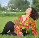 藝人名: K - Kim Nazarian / Some Morning: 希望の朝 【CD】