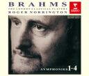 作曲家名: Ha行 - 【送料無料】 Brahms ブラームス / Comp.symphonies, Etc: Norrington / London Classical Players 【CD】