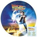 【送料無料】 バック トゥ ザ フューチャー / Back To The Future (Picture Vinyl) (アナログレコード) 【LP】