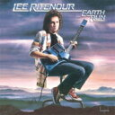 Artist Name: L - Lee Ritenour リーリトナー / Earth Run 【CD】