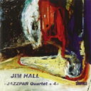 Jim Hall ジムホール / Jazzpar Quartet +4 【CD】
