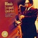 Artist Name: I - Illinois Jacquet イリノイジャケー / Live At Schaffhausen 1978 【CD】