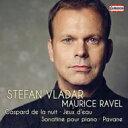 作曲家名: Ra行 - 【送料無料】 Ravel ラベル / 夜のガスパール、水の戯れ、亡き王女のためのパヴァーヌ、他 ヴラダー 輸入盤 【CD】