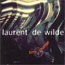 Artist Name: L - Laurent De Wilde / Time 4 Change 輸入盤 【CD】