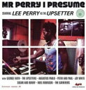 Lee Perry リーペリー / Mr Perry I Presume: Starring Lee Perrry As The Upsetter 輸入盤 【CD】
