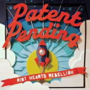 藝人名: P - Patent Pending / Riot Hearts Rebellion 輸入盤 【CD】