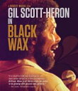 Gil Scott Heron ギルスコットヘロン / Black Wax 【BLU-RAY DISC】