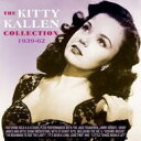 藝人名: K - Kitty Kallen / Kitty Kallen Collection 1939-1962 輸入盤 【CD】