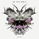 【送料無料】 Be The Wolf / Imago 【CD】