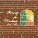 Artist Name: J - Janet Seidel ジャネットサイデル / Hooray For Christmas ジャネットとクリスマス! 【CD】