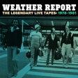 【送料無料】 Weather Report ウェザーリポート / Legendary Live Tapes 1978-1981 (国内盤) 【BLU-SPEC CD 2】