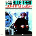 艺人名: J - Johnny Cash ジョニーキャッシュ / All Aboard The Blue Train 【CD】