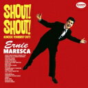 艺人名: E - Ernie Maresca / Shout! Shout! 【CD】
