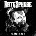 Artist Name: H - Hatesphere / New Hell 輸入盤 【CD】