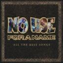 艺人名: N - No Use For A Name ノーユーズフォーアネーム / All The Best Songs 輸入盤 【CD】