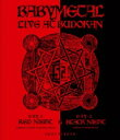 BABYMETAL / LIVE AT BUDOKAN 〜 RED NIGHT & BLACK NIGHT APOCALYPSE 〜 【BLU-RAY ...