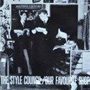 楽天ローチケHMV 1号店Style Council スタイルカウンシル / Our Favourite Shop 【LP】