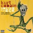 【送料無料】 Kurt Cobain カートコバーン (ニルバーナ) / Montage Of Heck: The Home Reordings 輸入盤 【CD】