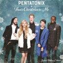 Pentatonix / THAT'S CHRISTMAS TO ME(ジャパン・デラックス・エディション) 【CD】