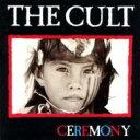 Cult カルト / Ceremony 輸入盤 【CD】