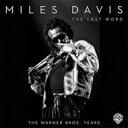【送料無料】 Miles Davis マイルスデイビス / Last Word - The Warner Bros Years (8CD) 輸入盤 【CD】