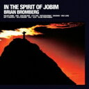 藝人名: B - Brian Bromberg ブライアンブロンバーグ / In The Spirit Of Jobim 【SHM-CD】