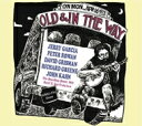 Old & In The Way / Boarding House, San Francisco, April 16th 1973 輸入盤 【CD】