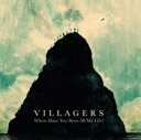 【送料無料】 Villagers / Where Have You Been All My Life? 輸入盤 【CD】